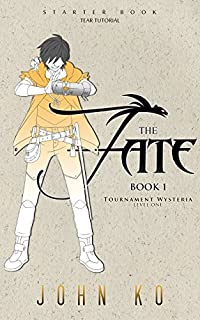 The Fate: Book 1: Tournament Wysteria by John Ko ebook deal