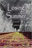 img - for Losing Summer: a novel book / textbook / text book