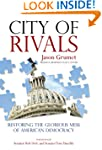 City of Rivals: Restoring the Gloriou...