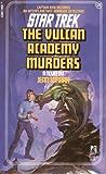 img - for The Vulcan Academy Murders (Star Trek, Book 20) book / textbook / text book