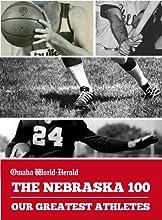 The Nebraska 100 Our Greatest Athletes