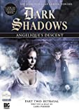 img - for Angelique's Descent Part Two: Betrayal (Dark Shadows) book / textbook / text book