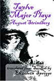 Twelve Major Plays (0202361918) by Strindberg, August
