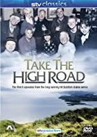 Take The High Road : The First Six Episodes [DVD] [1980]