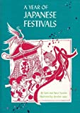 img - for A Year of Japanese Festivals (An Around the World Holiday Book) book / textbook / text book