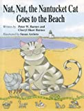 Nat, Nat, the Nantucket Cat Goes to the Beach