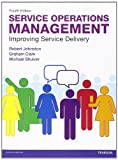 img - for Service Operations Management: Improving Service Delivery (4th Edition) book / textbook / text book