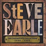 Steve Earle THE DEFINITIVE COLLECTION 1986-1992