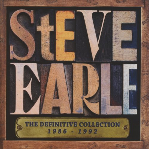 Steve Earle - Definitive Collection 1986 - 1992