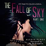 The Fall of Sky, Part One | Alexia Purdy