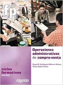 Operaciones Administrativas de compra-venta: Ángel Manuel
