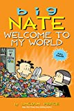 Big Nate: Welcome to My World (AMP! Comics for Kids)