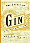 The Spirit of Gin: A Stirring Miscell...