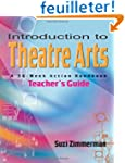 Introduction to Theatre Arts Guide: A...