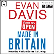Made in Britain: How the Nation Earns Its living | [Evan Davis]
