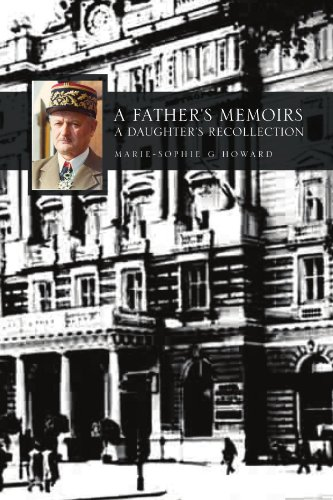 A Father's Memoirs - A Daughter's Recollection