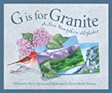 img - for G is for Granite: A New Hampshire Alphabet (Discover America State by State) book / textbook / text book