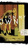 On My Own (Diary of a Teenage Girl: Caitlin, Book 4) (0613858557) by Carlson, Melody