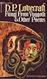 Fungi from Yuggoth and Other Poems (0345021479) by H. P Lovecraft
