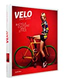 Velo�-2nd Gear: Bicycle Culture and Style