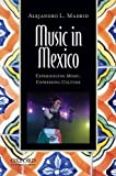 img - for Music in Mexico: Experiencing Music, Expressing Culture (Global Music Series) book / textbook / text book