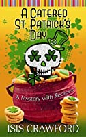 A Catered St. Patrick's Day: A Mystery with Recipes (Center Point Premier Mystery (Large Print))