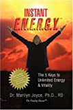 INSTANT E.N.E.R.G.Y.: The 5 Keys to Unlimited Energy & Vitality