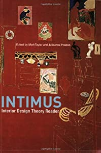 Intimus: Interior Design Theory Reader by John Wiley & Sons