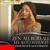 Les auto-massages (Zen au bureau) | Carole Serrat, Laurent Stopnicki