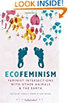 Ecofeminism: Feminist Intersections w...