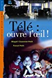 img - for Tele: Ouvre L'Sil ! (French Edition) book / textbook / text book