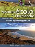 echange, troc Anne Cauquetoux - Vacances écolo en Normandie