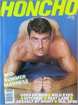 Honcho Magazine August 1985 (Volume 8, Number 5) Single Issue Magazine ...: www.amazon.com/Honcho-Magazine-August-Volume-Number/dp/B009AE3IQU