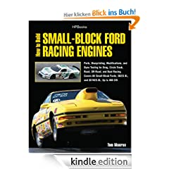 How to Build Small-Block Ford Racing Engines HP1536: Parts, Blueprinting, Modifications, and Dyno Testing for Drag, Circle Track,Road, Off-Road, and Boat ... 302/5.0L, and351W/5.8L, Up to 460 CID.
