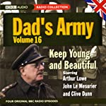 Dad's Army, Volume 16 | Jimmy Perry,David Croft
