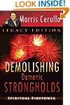 Demolishing Demonic Strongholds: Spir...