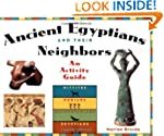 Ancient Egyptians and Their Neighbors...