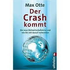 Max Otte - Der Crash kommt: Die neue Weltwirtschaftskrise und wie Sie sich darauf vorbereiten