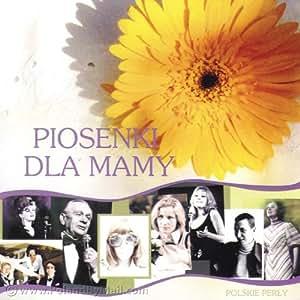 Piosenki dla Mamy, Songs for Mother