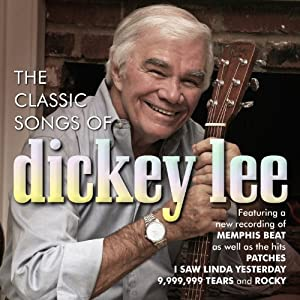 Classic Songs of Dickey Lee