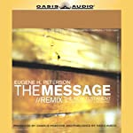 The Message/Remix: The New Testament in Contemporary Language | Eugene Peterson