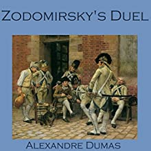 Zodomirsky's Duel (       UNABRIDGED) by Alexandre Dumas Narrated by Cathy Dobson