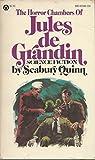 The Horror Chambers of Jules De Grandin