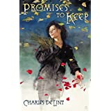 Promises to Keepby Charles de Lint