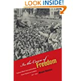 In the Cause of Freedom: Radical Black Internationalism from Harlem to London, 1917-1939