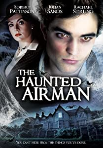 Amazon.com: The Haunted Airman: Robert Pattinson, Julian Sands, Rachael Stirling: Movies & TV