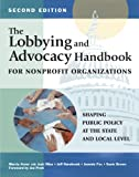 img - for The Lobbying and Advocacy Handbook for Nonprofit Organizations, Second Edition book / textbook / text book