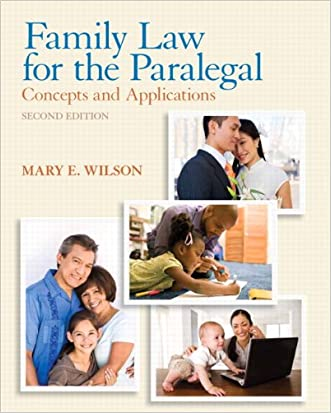 Family Law for the Paralegal: Concepts and Applications (2nd Edition) written by Mary E. Wilson