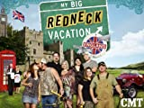 My Big Redneck Vacation 3: My Big Redneck Vacation 2