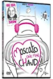 Vincent Moscato - One man chaud